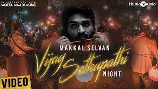 Vijay Sethupathi Night   Mottamadi Music
