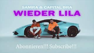 Samra Feat Capital Bra Wieder Lila 1stunde Version