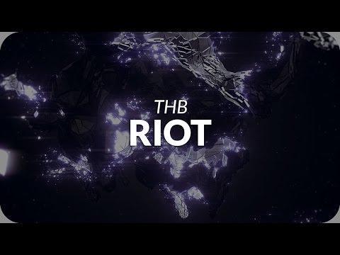 thb riot