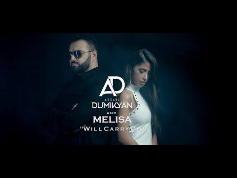 Аркади Думикян & Мелиса - Will carry on