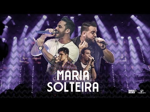 DYOGO E DELUCA - MARIA SOLTEIRA
