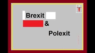 Brexit & Polexit