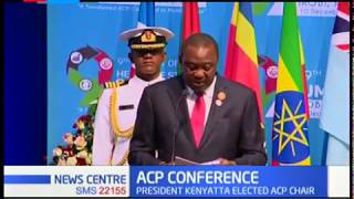 President Uhuru Kenyatta elected Chair of the  9th ACP Summit of Heads of State and Government