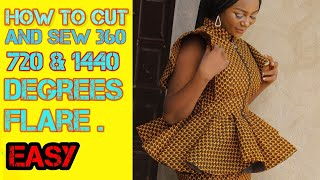 HOW TO CUT A 360,720 AND 1440 DEGREES FLARE EASIEST METHOD | | PEPLUM TUTORIAL