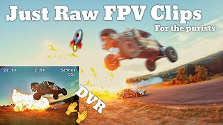 RAW FPV Clips Explosions & Jumps | DVR included