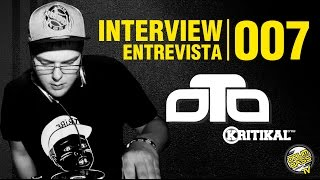 Interview | Entrevista | #007 - Oto