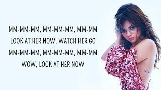 Selena Gomez   Look At Her Now (Lyrics)