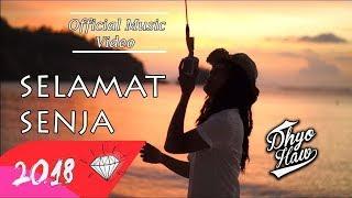 DHYO HAW - SELAMAT SENJA (Official Music Video HD) New Album #Relaxdiatasperutbumi