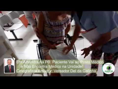 Em Alhandra na PB: Paciente Vai ao Posto Médico       e Não Encontra Médico na Unidade!