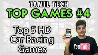 Tamil Tech Top Games #4 - Top 5 HD Car Racing Games