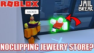 Roblox jailbreak invincible glitch for How do you rob the jewelry store in jailbreak