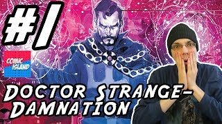 Doctor Strange: Damnation #1 - Nick Spencer's Wild Ride?