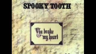 Spooky Tooth - Moriah