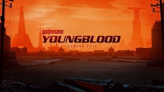 Wolfenstein: Youngblood - Трейлер Е3 2018. Новый трейлер Wolfenstein: Youngblood.
