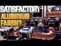 SATISFACTORY ALUMINIUM FABRIK Satisfactory Deutsch German Gameplay 133