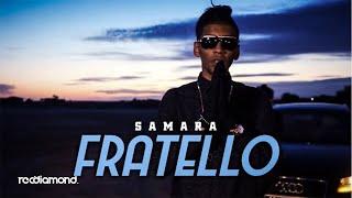 Samara   Fratello