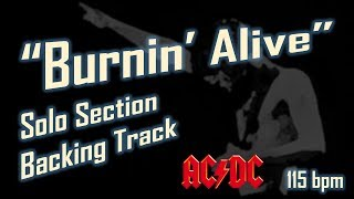 """AC/DC """"Burnin Alive"""" Solo Section Backing Track [Extended] 115bpm"""
