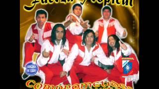 """Video thumbnail of """"Fuerza Tropikal-Juntos-Una Lagrima Y Un Recuerdo"""""""
