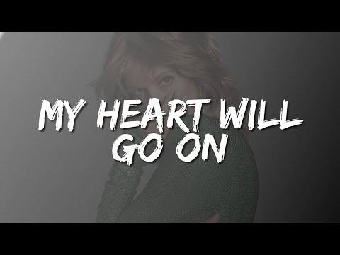 My Heart Will Go On - Celine Dion (Lyrics)