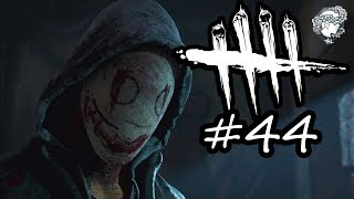 Dead By Daylight #44 - THE ONE WHERE I'M TIRED