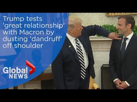 Trump tests 'great relationship' with Macron by dusting 'dandruff' off shoulder