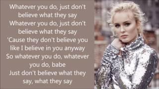 Zara Larsson ~ What They Say ~ Lyrics