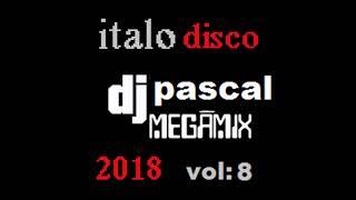 MEGAMIX ITALO DISCO 2018 VOL 8