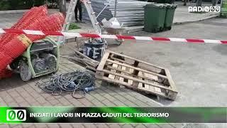 Iniziati i lavori in piazza Caduti del terrorismo