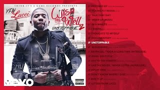 YFN Lucci   Unstoppable (Audio)