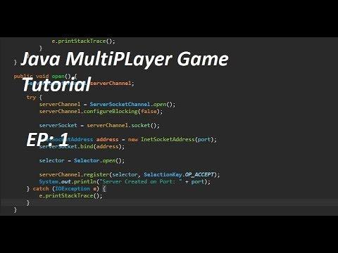 Java Multiplayer Tutorial Episode 1 : Creating the Server