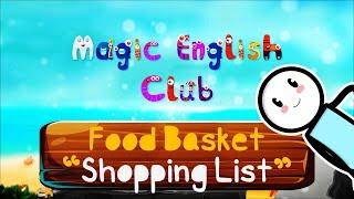 Magic English Club | Food Basket | Shopping List | Season #1 | Episode #2