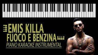 EMIS KILLA   Fuoco E Benzina KARAOKE (Piano Instrumental)