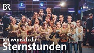 (Ich Wünsch Dir)  Sternstunden   Der BR Benefizsong 2018   Mit Christina Stürmer