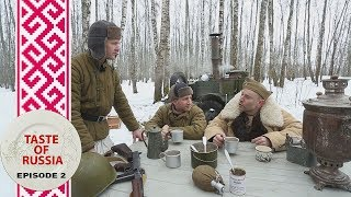 Food for warriors: Making 'Kulesh' in a WWII field kitchen - Taste of Russia Ep.2