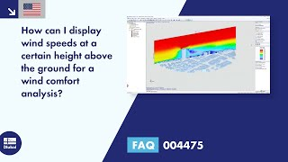 FAQ 004475 | How can I display wind speeds at a certain height above the ground for a wind comfort analysis?