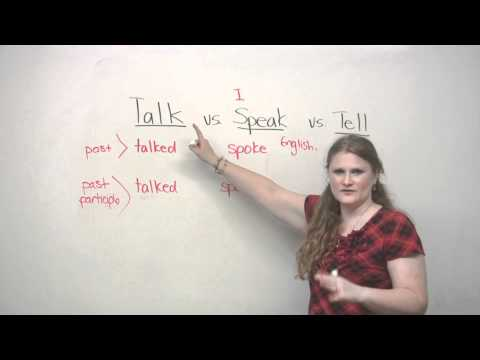 TALK, SPEAK, TELL - What's the difference?