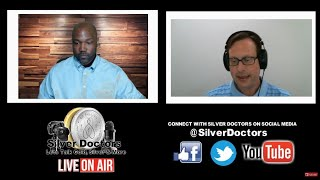 """""""Why Gold Is Moving And Why Silver Will Move Even Faster"""" - Silver Doctors (Live on Air)"""