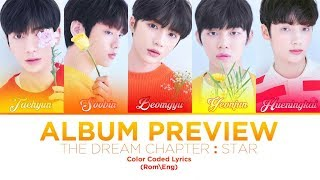 TXT (투모로우바이투게더) The Dream Chapter: STAR (Album Preview) Lyrics   Color Coded (ROM\ENG)