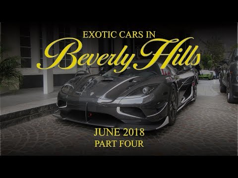 Exotic Cars in Beverly Hills - June 2018 (Part Four)