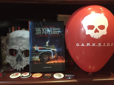 De Volta Para o Futuro - Os Bastidores Da Trilogia (DarkSide)