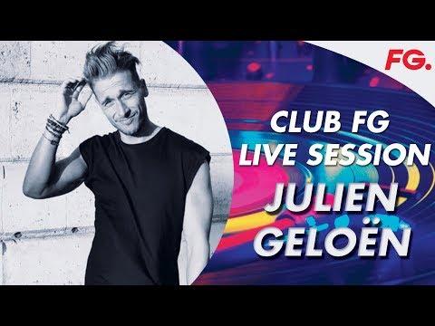 JULIEN GELO�9N   CLUB FG LIVE MIX