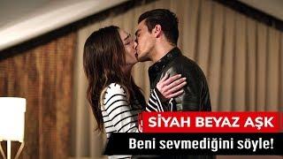 Beni sevmediğini söyle! - Siyah Beyaz Aşk 28. Bölüm