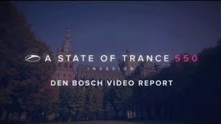A State of Trance 550: Den Bosch video report