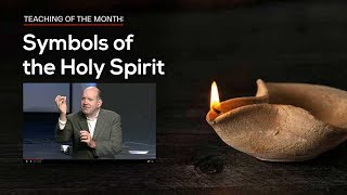 Symbols of the Holy Spirit in the Bible — Rick Renner