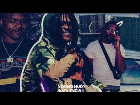 Young Nudy - No Deal [Official Audio]