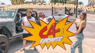 I SURPRISED JC CAYLEN WITH A SIGN! *HE LOVED IT*