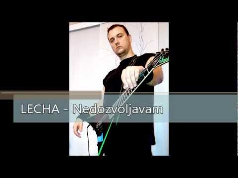 Lecha - Nedozvoljavam