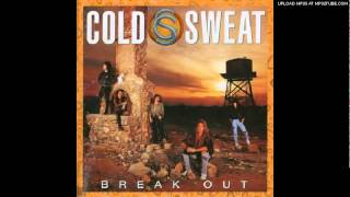 Cold Sweat: I Just Wanna Make Love To You (Willie Dixon Cover)