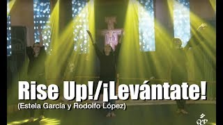 Rise Up!/¡Levántate!