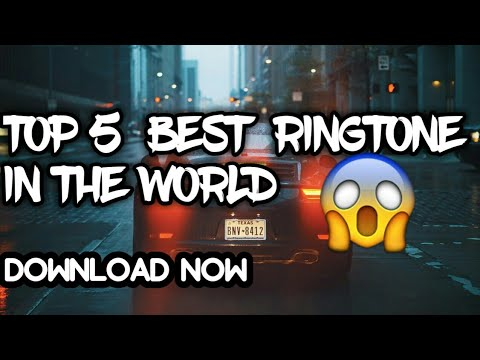 TOP 5 AWOSOME RINGTONE IN THE WORLD 2018[WITH DOWNLOAD LINK]